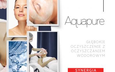 Aquapure – synergia zabiegowa – nowość w Twoim gabinecie.